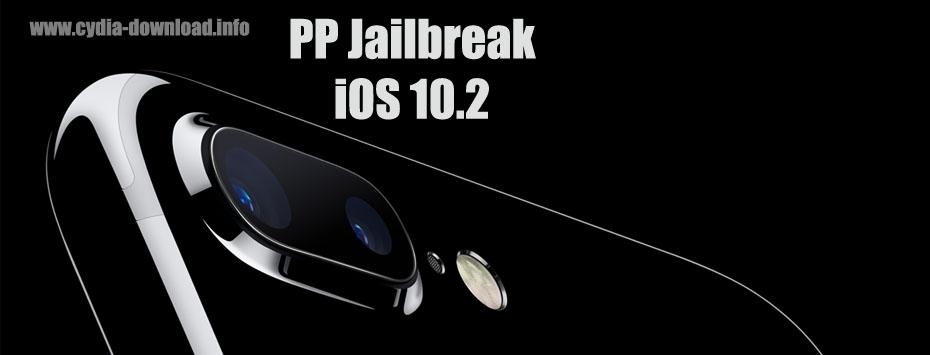 PP jailbreak iOS 10.2